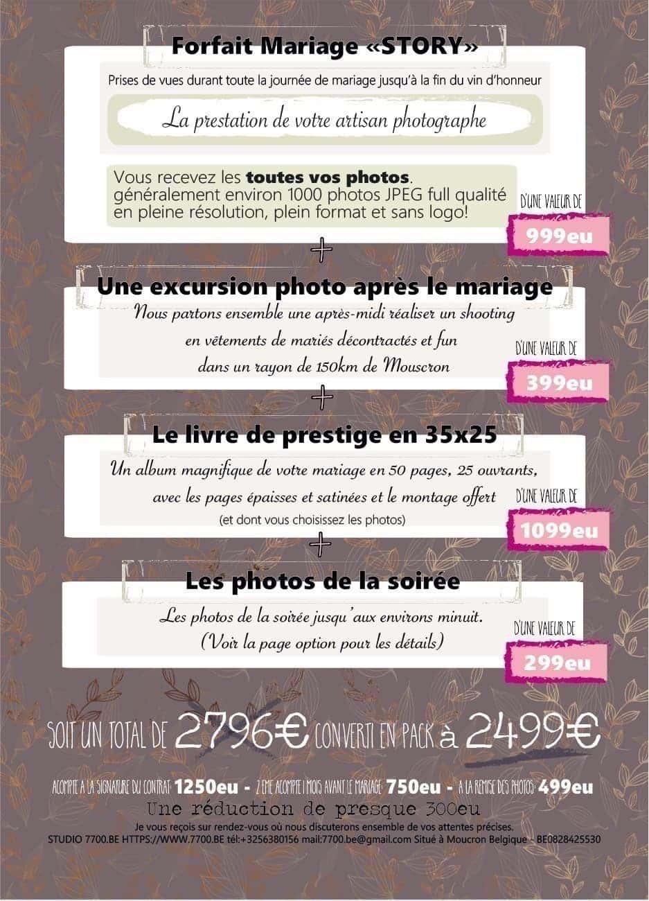 Tarif 2018 des reportages de mariages du STUDIO 7700.BE Pour tous renseignements n'hésitez pas à nous contacter et prendre rendez-vous: c'est gratuit et sans engagement!!!