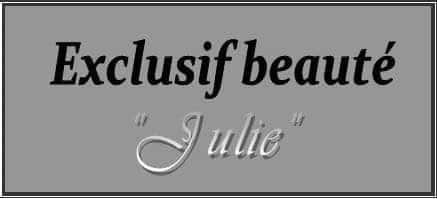 Exclusif beauté Julie Centre d'esthétique