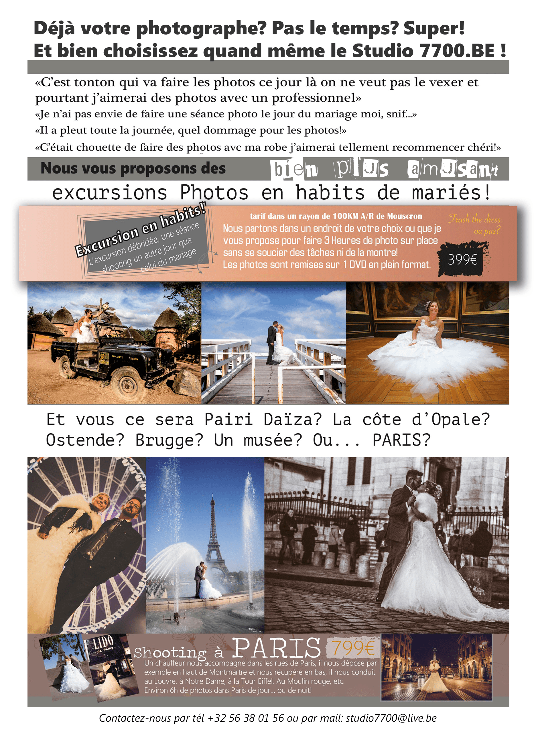 Excursions photos en habits de mariés avec le studio 7700 BE