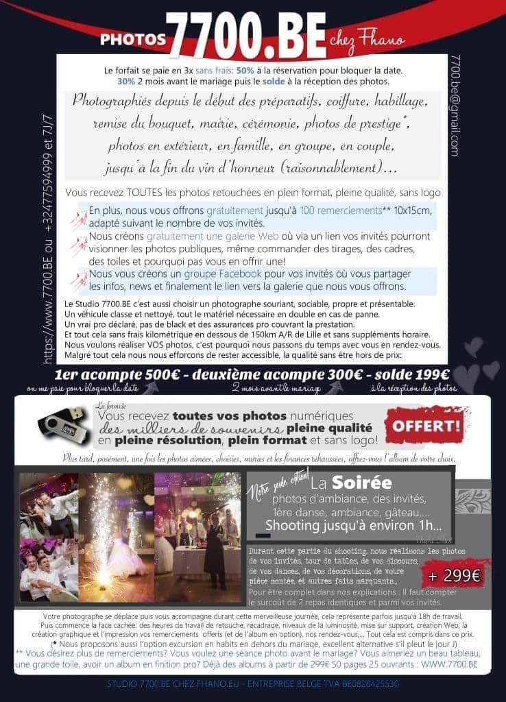 Voici le tarif du forfait pour un reportage de photos de mariage avec le Studio 7700.BE chez Fhano.eu